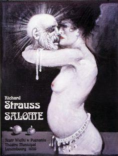 Salome, Richard Strauss, Polish Opera Poster by Franciszek Starowieyski.