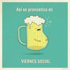 Así se pronostica mi #Viernes social... #Citas #Frases @Candidman
