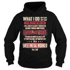 Sheet Metal Worker Job Title - What I do T-Shirts, Hoodies (39.99$ ==► Order Here!)