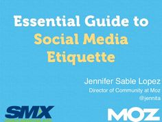 The Essential Guide to Social Media Etiquette by @Jennifer Lopez