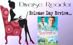 Diverse Reader: Release Day Review: The Straight Boyfriend by Rena...