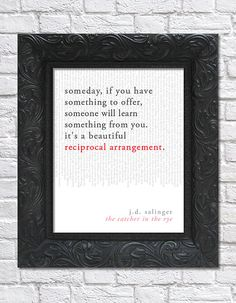 literary art print / book quote; the catcher in the rye by j.d. salinger · via bright designs on etsy
