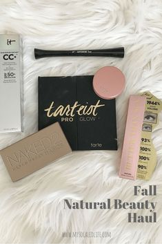 Fall Natural Beauty Haul | Are you afraid of makeup like me? I've rounded up the best natural beauty products for fall, click for my reviews | natural beauty | beauty haul | fall beauty | easy makeup | simple makeup | makeup for busy girls | makeup for moms | tarte cosmetics | it cosmetics | urban decay