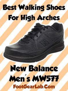 New Balance Men's MW577 - Best Walking Shoes For High Arches Men - @footgearlab
