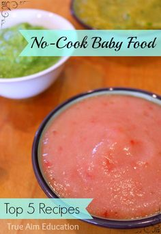 No cook recipes for - peas & applesauce, pears & berries, avocado & banana, mango & baby spinach, yogurt combination