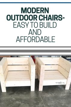 Modern Outdoor Chairs-Easy to Build and Affordable - Repurpose Life Diy Furniture Easy, Diy Outdoor Furniture, Outdoor Garden Furniture, Deck Furniture, Diy Furniture Projects, Woodworking Projects Diy, Diy Wood Projects, Outdoor Projects, Woodworking Plans