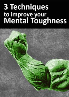 TEOTWAWKI Blog: 3 Techniques to improve your Mental Toughness