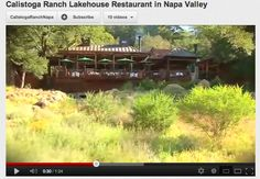 The Lakehouse Restaurant at Calistoga Ranch.  http://www.youtube.com/watch?v=x6nU_lJdgjc=bf_next=PLEC350B6386C524C1