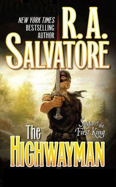 Highwayman, by R. A. Salvatore