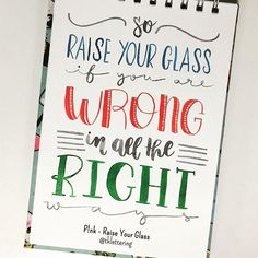 """Dia 15 - P!nk - Raise Your Glass """"So raise your glass if you are wrong in all the right ways"""" #lettering #letteringbr #30diasdehandlettering #handlettering #brushpen #watercolor #waterbrush #aquarela #pink #raiseyourglass #music"""