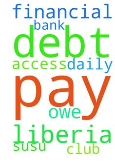 Please pray for me to pay all the debt I - Please pray for me to pay all the debt I owe Access Bank Liberia and my financial club and daily susu. Posted at: https://prayerrequest.com/t/G7F #pray #prayer #request #prayerrequest