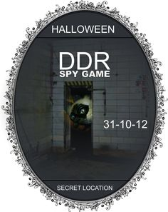 D.D.R. Spy Game Password Party at Secret Location (Berlin Area): info password/location at fxsgroup@gmail.com