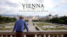 Video Documentaries: Vienna: Empire, Dynasty and Dream ep.3