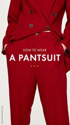 How to wear a pantsuit
