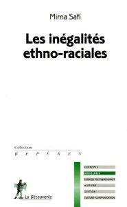 La France, comme la majorité des démocraties occidentales est confrontée à la question des inégalités ethno-raciales et des discriminations. Une synthèse qui examine comment ces appartenances ethniques et raciales participent à la dynamique des inégalités sociales et s'il existe des mécanismes spécifiques à ces formes d'inégalités.  Cote: 7-1112 SAF