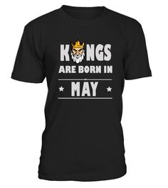 Kings Born In May  #gift #idea #shirt #image #brother #love #family #funny #brithday #kinh