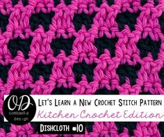 Reversible Dishcloth | Lets Learn a New Crochet Stitch Pattern Kitchen Crochet Edition 10