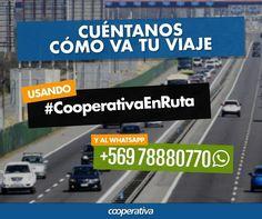 Cómo va tu regreso en la carretera? Participa y comenta con #CooperativaEnRuta y envía tu audio al Whatsapp (56 9) 78-88-07-70.
