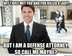 Defense attorney call me maybe