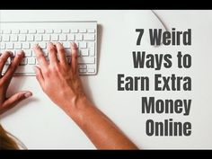 7 Weird Ways to Earn Extra Money Online - WATCH VIDEO here -> http://makeextramoneyonline.org/7-weird-ways-to-earn-extra-money-online/ -    tips on how to earn cash online  Here are 7 weird ways to earn extra money online if you want something different. Go to  for video notes, related content, tips, and helpful resources mentioned. Let's Connect! Twitter –  Facebook –  Google+ –  In this video, you will...
