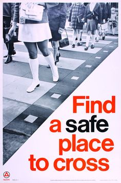 Find a Safe Place to Cross (1960s)