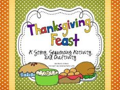 Thanksgiving Feast: Story Sequencing & Writing Craftivity