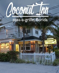 The Coconut Inn, Pass-a-Grille, Florida   CosmosMariners.com