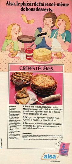 """100 Idées n°45 - janvier 1977 - la célèbre publicité Alsa des années 70's ! """"les crêpes légères"""". La recette est toujours très bonne : c'est celle que j'utilise depuis..."""