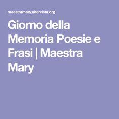 Giorno della Memoria Poesie e Frasi | Maestra Mary