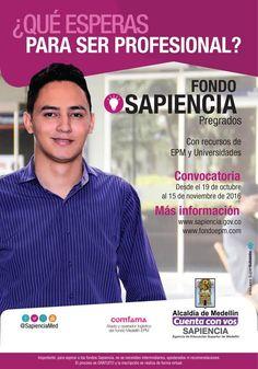 @Escolmeeduco ¡No dejes pasar esta oportunidad de ser profesional con el Fondo SAPIENCIA!