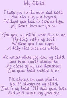 My Child - Deborah& Angelversary Grief Quotes Child, Grief Poems, I Miss My Daughter, My Beautiful Daughter, Loss Quotes, Me Quotes, Mantra, Missing My Son, Missing My Daughter Quotes