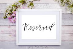 Calligraphy Wedding Sign- Reserved Sign In Sizes 5x7 and 8x10- Modern Event Printable- Instant Download for DIY Weddings. Lovely Black & White Signage by Jesilyn Kay Calligraphy on Etsy