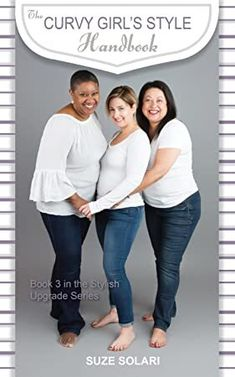 [PDF] The Curvy Girl's Style Handbook: Book 3 of the Stylish Upgrades Series (Stylish Upgrade Series) Author Suze Solari, Stylish Outfits, Fashion Outfits, Smart Women, Perfect Wardrobe, Curvy Girl Fashion, Got Books, Book Photography, Plus Size, Clothes