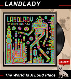 #ROCKnBLOG / Review: LANDLADY / The World Is A Loud Place http://nixschwimmer.blogspot.com/2017/02/landlady-world-is-loud-place.html