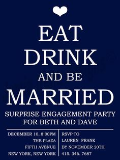 Great Engagement Party Invitations!  quote for engagement party invites.