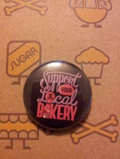 Support your local bakery