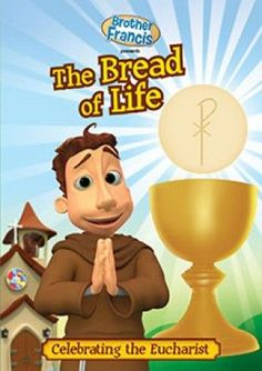 Brother Francis DVD - Episode 2: The Bread of Life