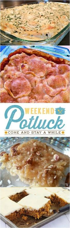 Weekend Potluck featured recipes include: Apple Dumplings Cobbler, Pineapple Sheet Cake, White Chicken Enchiladas and Pumpkin Cake with Cream Cheese Icing