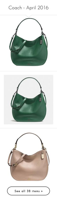 """""""Coach - April 2016"""" by lynnspinterest ❤ liked on Polyvore featuring bags, handbags, shoulder bags, green, leather crossbody handbags, leather shoulder bag, leather purse, leather hobo purse, coach handbags and metal"""