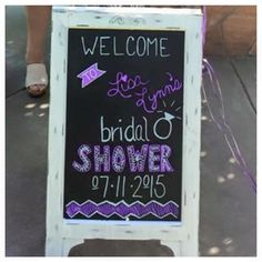DIY Bridal Shower Sign My Mom Made <3