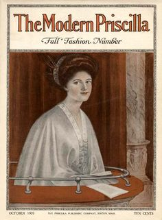 Modern Priscilla 1909