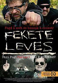 online filmek,sorozatok, előzetesekkel és véleményekkel - Fekete leves (2014)