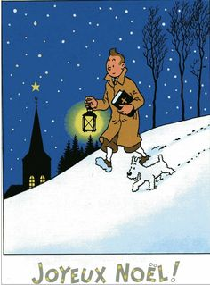 "Special New Year card from realised by Studio Hergé for ""Royaume de la bande dessinee"". Retro Christmas, Christmas Art, Tin Tin Cartoon, Herge Tintin, Illustration Noel, Wire Fox Terrier, Snoopy, New Year Card, Fun Comics"