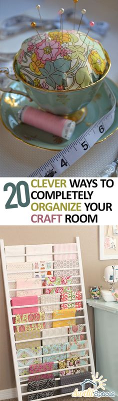 20 Clever Ways to Completely Organize Your Craft Room -