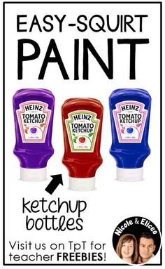 DIY CRAFT TIP from Nicole and Eliceo - Reuse empty easy-squeeze ketchup bottles for no-mess paint containers in the classroom.