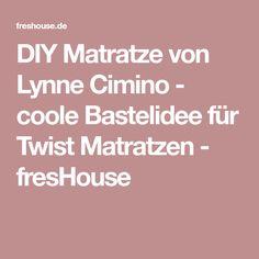 DIY Matratze Von Lynne Cimino   Coole Bastelidee Für Twist Matratzen    FresHouse