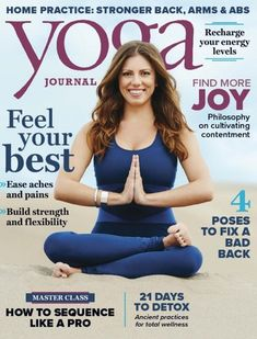 Yoga Journal is a valuable resource for information about physical and spiritual well-being, and a great guide to better health, nutrition, personal growth, fitness and inner peace. Health And Wellness, Health Fitness, Women's Diving, Strong Back, Arms And Abs, Spiritual Wellness, Yoga Journal, News Magazines, Guided Meditation
