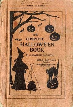 All Hallows Autumn halloween books All Hallows Autumn Retro Halloween, Vintage Halloween Images, Halloween Prints, Halloween Books, Halloween Items, Halloween Pictures, Vintage Holiday, Holidays Halloween, Happy Halloween