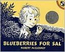 Blueberries for Sal ...Robert McCloskey wrote beautiful stories