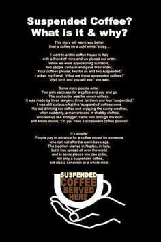 My friend told me about this today- I LOVE it!!!! Suspended Coffee..What a wonderful idea!!!